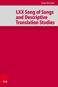 LXX Song of Songs and Descriptive Translation Studies