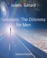 Solutions: The Dilemma for Men
