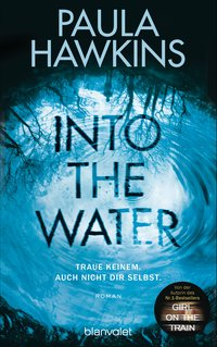 Cover Into the Water - Traue keinem. Auch nicht dir selbst.