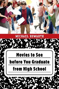 Movies to See before You Graduate from High School