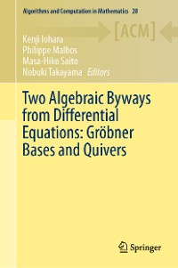 Cover Two Algebraic Byways from Differential Equations: Gröbner Bases and Quivers