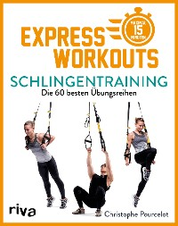 Express-Workouts – Schlingentraining