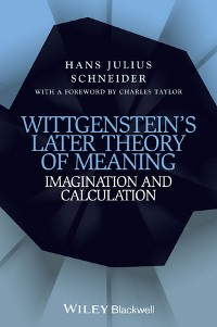 Cover Wittgenstein's Later Theory of Meaning
