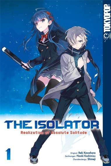 The Isolator - Realization of Absolute Solitude. Bd.1