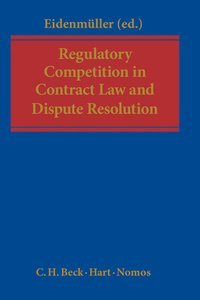 Cover Regulatory Competition in Contract Law and Dispute Resolution