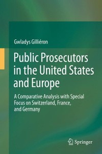 Cover Public Prosecutors in the United States and Europe