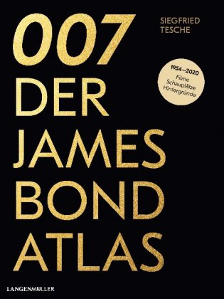 007. Der James Bond Atlas