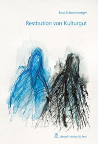 Cover Restitution von Kulturgut