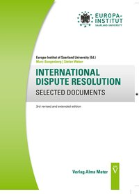 Cover INTERNATIONAL DISPUTE RESOLUTION SELECTED DOCUMENTS