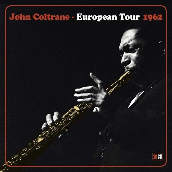 John Coltrane European Tour 1962