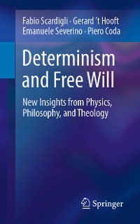 Determinism and Free Will