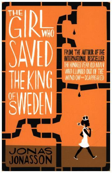 Cover The Girl Who Saved The King Of Sweden