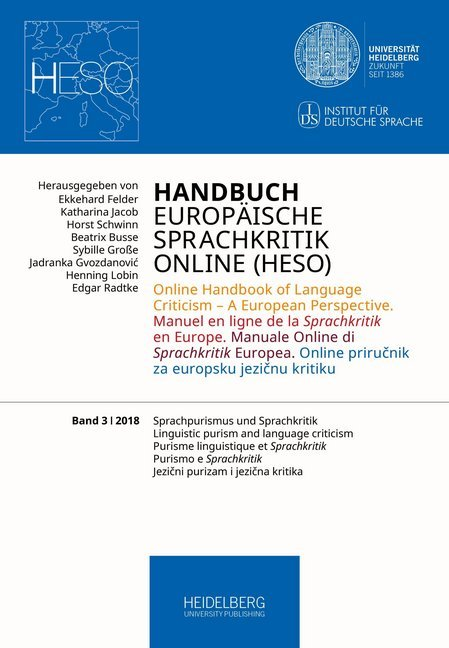 Cover Handbuch Europäische Sprachkritik Online (HESO) / Sprachpurismus und Sprachkritik. Linguistic purism and language criticism. Purisme linguistique et Sprachkritik. Purismo e Sprachkritik Jezični purizam i jezična kritika