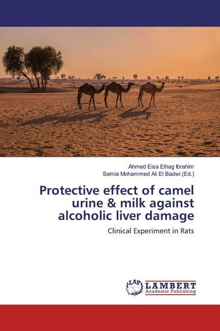Cover Protective effect of camel urine & milk against alcoholic liver damage