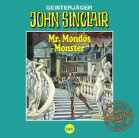 Cover John Sinclair, Tonstudio Braun, Folge 101: Mr. Mondos Monster. Teil 1 von 2 John Sinclair, Tonstudio Braun