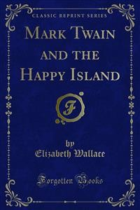 Cover Mark Twain and the Happy Island