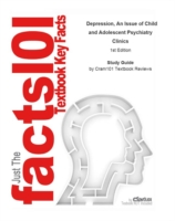 Cover e-Study Guide for: Depression, An Issue of Child and Adolescent Psychiatry Clinics by Gil Zalsman, ISBN 9781416037934