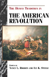 Cover The Human Tradition in the American Revolution