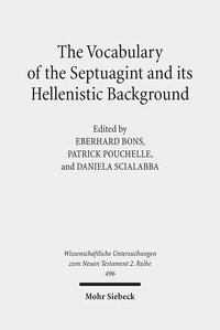 Cover The Vocabulary of the Septuagint and its Hellenistic Background