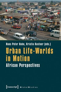 Cover Urban Life-Worlds in Motion