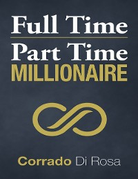 Cover Full Time Part Time Millionaire
