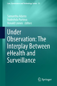 Under Observation: The Interplay Between eHealth and Surveillance