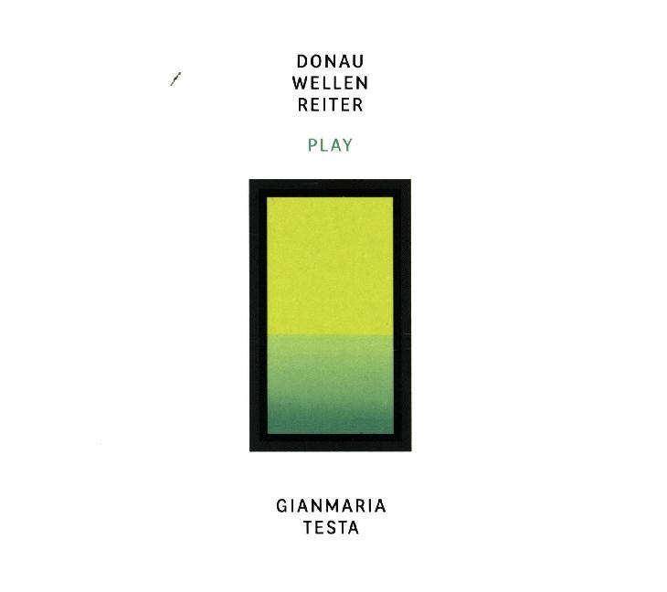 Donauwellenreiter Play Gianmaria Testa, 1 Audio-CD