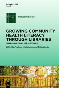 Cover Growing Community Health Literacy through Libraries