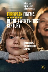 European Cinema in the Twenty-First Century