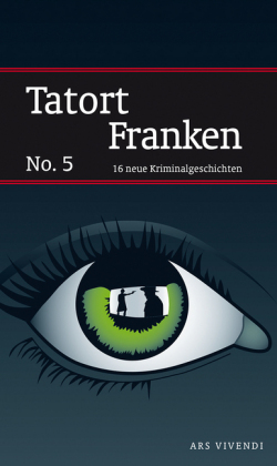 Tatort Franken. No.5