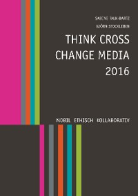 Cover Think Cross Change Media 2016
