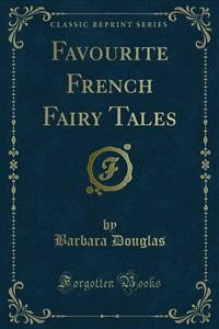 Cover Favourite French Fairy Tales