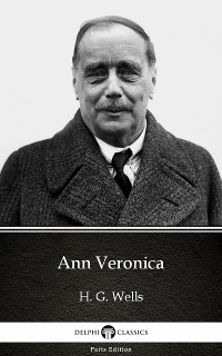 Cover Ann Veronica by H. G. Wells (Illustrated)