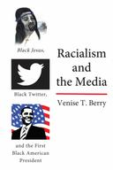 Racialism and the Media