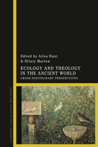 Ecology and Theology in the Ancient World