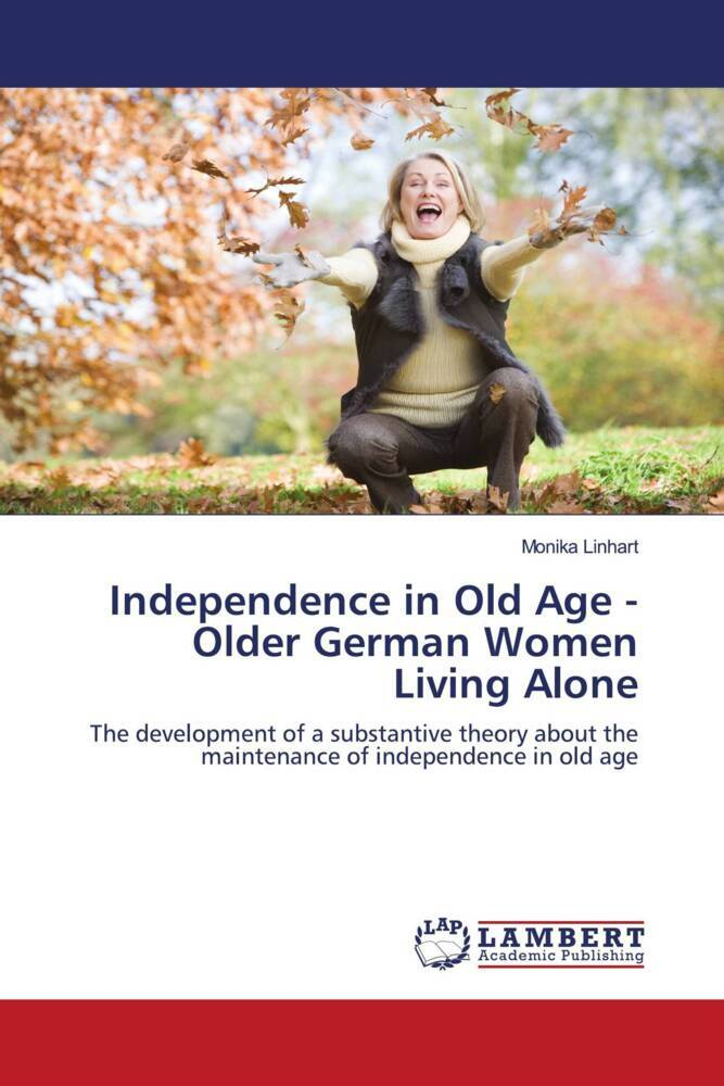 Cover Independence in Old Age - Older German Women Living Alone