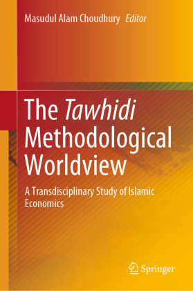 The Tawhidi Methodological Worldview