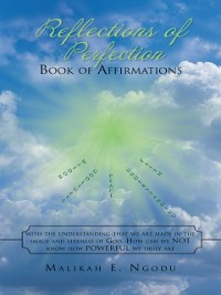 Reflections of Perfection     Book of Affirmations