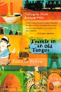 Travels in an Old Tongue